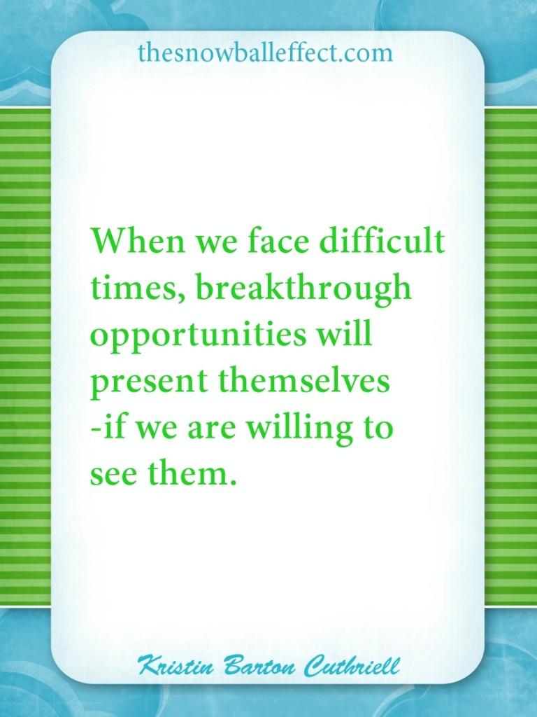 Breakthrough opportunities